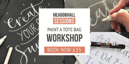 The Calligraphy Sessions Meadowhall - Paint a Tote Bag
