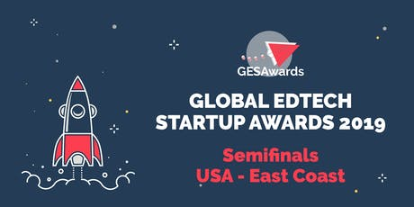 Global Edtech Startup Awards: 2019 Semi-Finals tickets