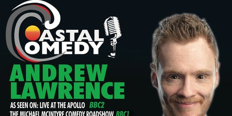 The Coastal Comedy show with TV headliner Andrew Lawrence! tickets