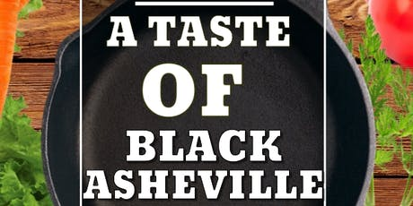 Taste of Black Asheville tickets