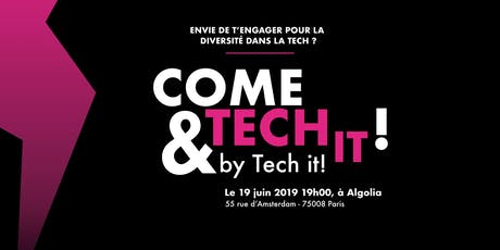 Come and Tech it ! tickets