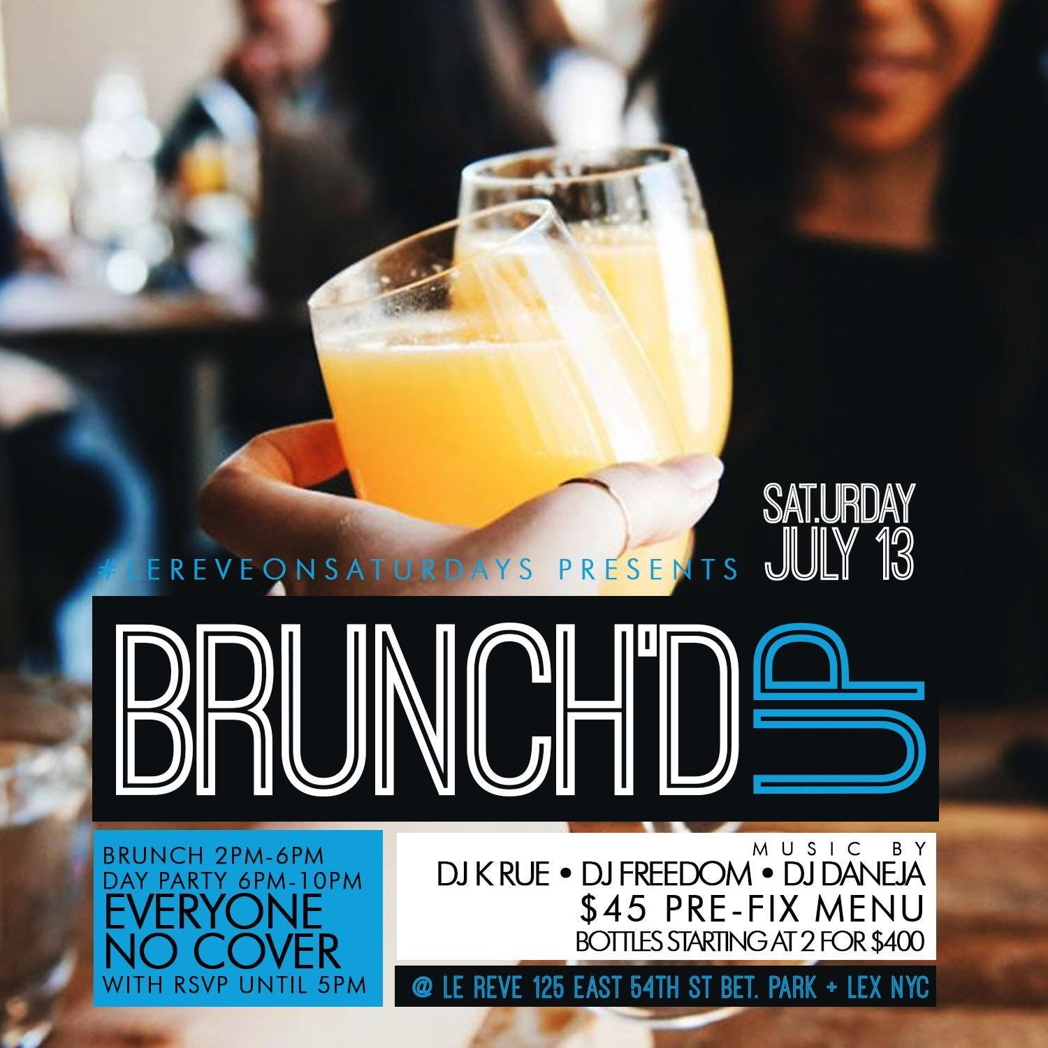 CEO FRESH PRESENTS:  BRUNCH'D UP  (BRUNCH & DAY PARTY) AT LE REVE NYC