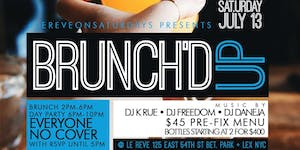 "CEO FRESH PRESENTS: "" BRUNCH'D UP "" (BRUNCH & DAY..."