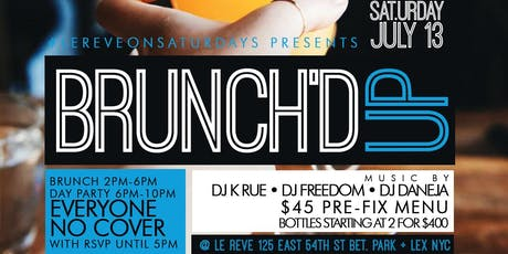 "CEO FRESH PRESENTS: "" BRUNCH'D UP "" (BRUNCH & DAY PARTY) AT LE REVE NYC tickets"