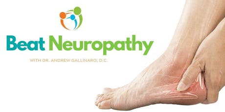 Beat Neuropathy | FREE Event with Dr. Andrew Gallinaro D.C. tickets