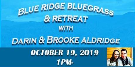 BLUE RIDGE BLUEGRASS  RETREAT PACKAGE $100 PER PERSON tickets