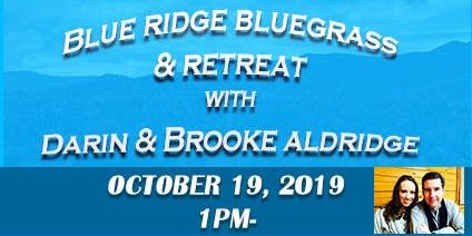 Blue Ridge Bluegrass and Retreat with Darin and Brooke Aldridge