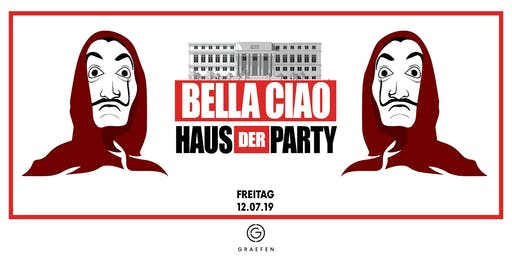 Bella Ciao - Haus der Party