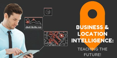 Business & Location Intelligence: Teaching the Future! bilhetes