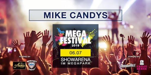 MEGAFESTIVAL - MIKE CANDYS