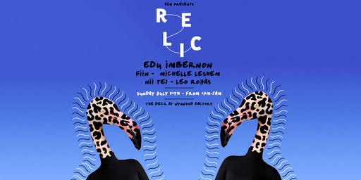 Relic featuring Edu Imbernon, Fiin & More
