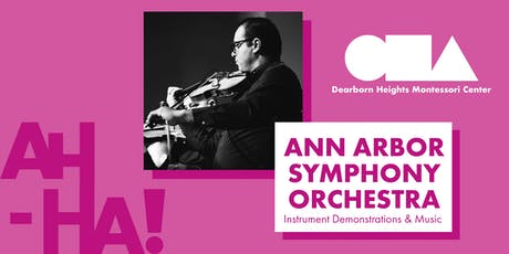 Ann Arbor Symphony Orchestra : Demonstrations (Ages 3-12) tickets