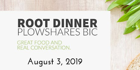Root Dinner: Great Food, Real Conversation tickets