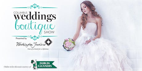 2019 COLUMBUS WEDDINGS Summer Boutique Show tickets