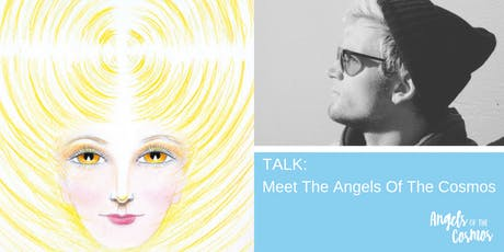 Talk: Meet the Angels of the Cosmos tickets