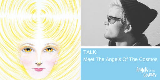 Talk: Meet the Angels of the Cosmos