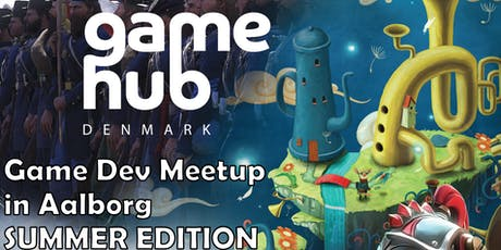 Game Dev Meetup in Aalborg - SUMMER EDITION tickets