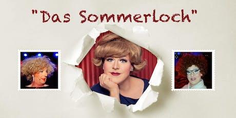 """Margot Schlönzke präsentiert """"Das Sommerloch"""" Tickets"""