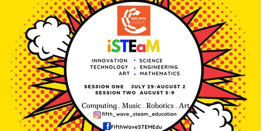 STEM Summer Camp-Fifth Wave STEaM