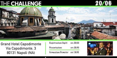 NAPOLI: THE CHALLENGE biglietti