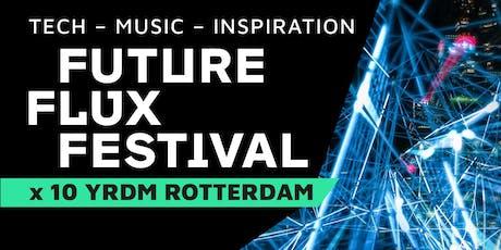 HR FOOD & DRINKS @ FUTURE FLUX FESTIVAL X 10YRDM ROTTERDAM tickets