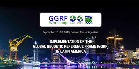 IMPLEMENTATION OF THE  GLOBAL GEODETIC REFERENCE FRAME (GGRF) IN LATIN AMERICA entradas