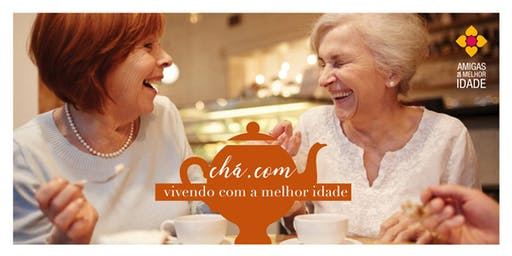 Chá.com Vivendo com a melhor idade