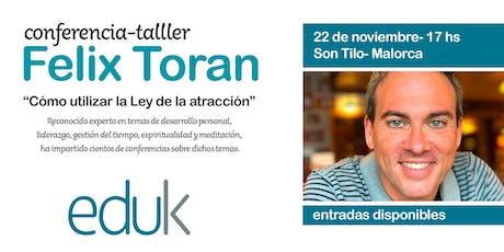 Felix Toran en Mallorca entradas