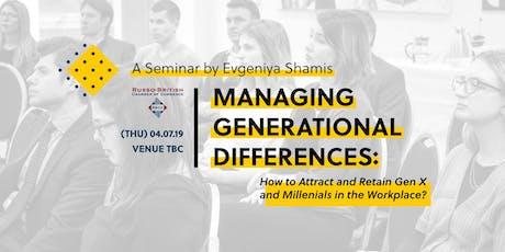 Managing Generational Differences | Seminar by Evgeniya Shamis tickets