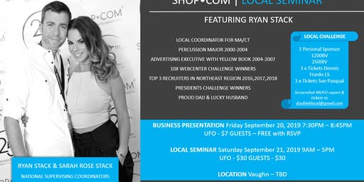 Ryan Stack Business Overview (UBP) & Local Seminar (LS)