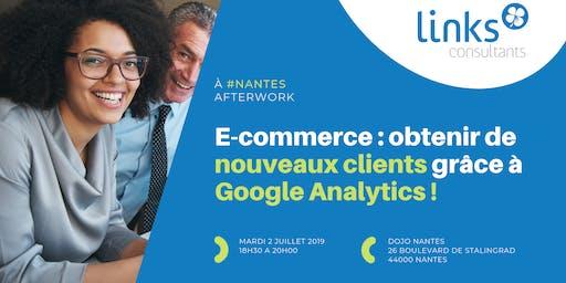 Afterwork #Nantes |  E-commerce : obtenir de nouveaux clients grâce à Google Analytics ! | Links Consultants - Portage salarial