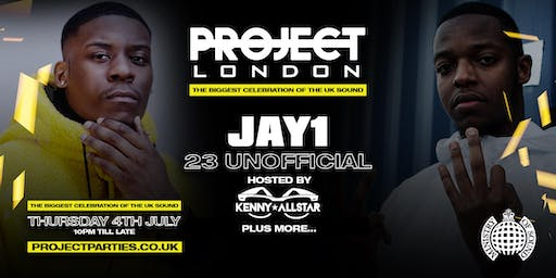 Project London Presents: Jay1 & 23 UnOfficial Live @Ministry of Sound - (OFFICIAL WIRELESS PRE PARTY) Plus Special Guests!