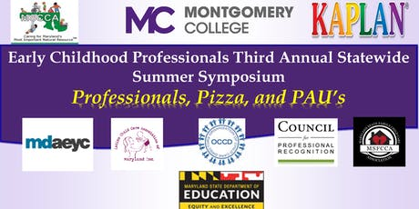 Early Childhood Professionals Third Annual Statewide Summer Symposium tickets