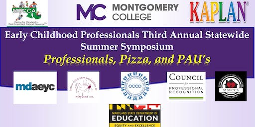 Early Childhood Professionals Third Annual Statewide Summer Symposium
