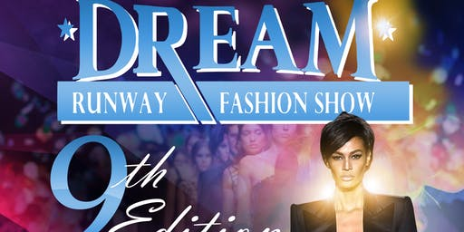 "TICKETS for ""DREAM"" RUNWAY FASHION SHOW 9TH EDITION (DETROIT)"