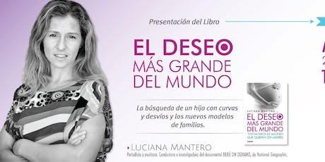 #SaveTheDate Misiones. Luciana Mantero presentará su libro El Deseo más grande del mundo. entradas