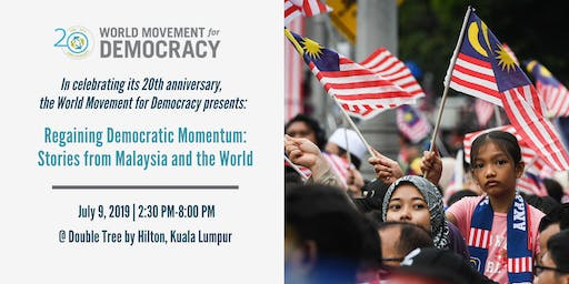 Regaining Democratic Momentum: Stories from Malaysia and the World