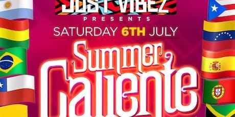 JUST VIBEZ SUMMER CALIENTE tickets