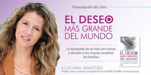 #SaveTheDate Corrientes. Luciana Mantero presentará su libro El Deseo más grande del mundo.