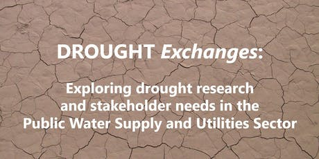 DROUGHT Exchanges: Water Supply  tickets