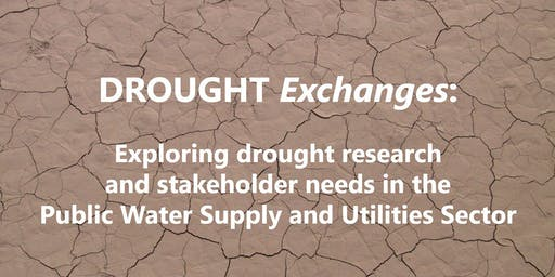 DROUGHT Exchanges: Water Supply