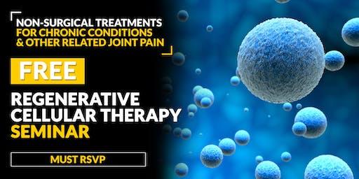 FREE Regenerative Cellular Therapy Seminar - Santa Ana, CA 6/18