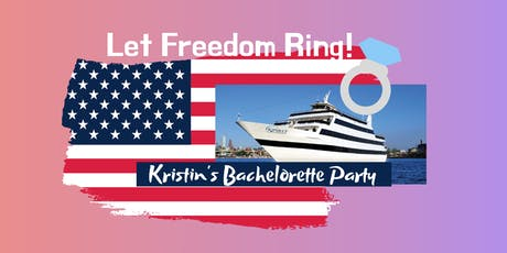 Let Freedom Ring Bachelorette Party   tickets