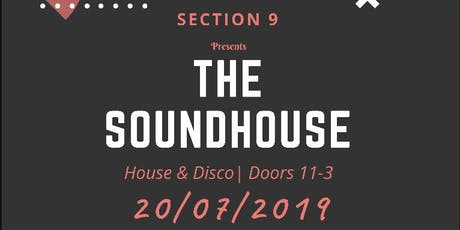 Section 9 @ The SoundHouse tickets