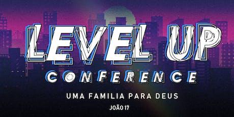 Level UP Conference - Uma Família para Deus ingressos