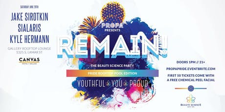 PROPA Presents: REMAIN! The Beauti Science Party tickets