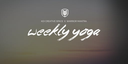 KOI x Warrior Mantra | Weekly Yoga