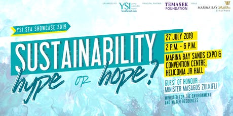 Sustainability: Hype or Hope? YSI SEA Showcase 2019 tickets