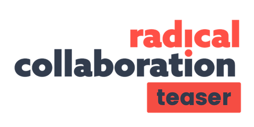 Collaboration Radicale® Teaser