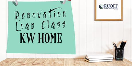 Renovation Home Loan Class with Ruoff Home Mortgage tickets